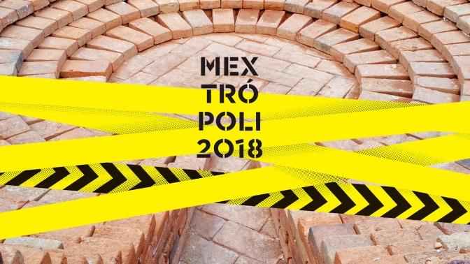 Mextrópoli 2018