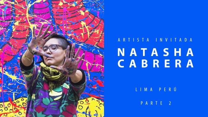 Los Caminos de Natasha Cabrera: Parte 2