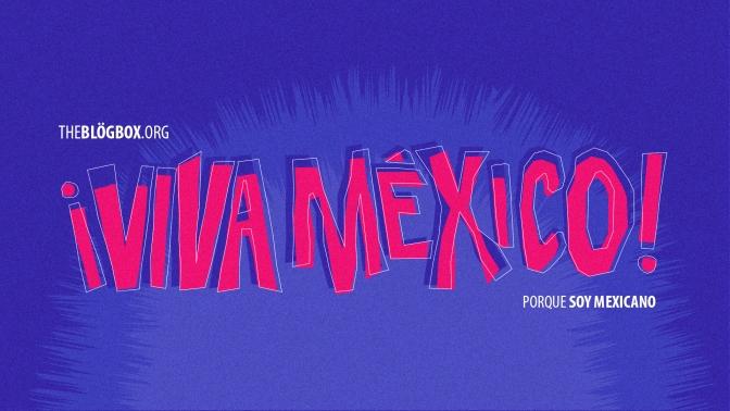 """""""Porque Soy Mexicano"""": Nuestro Ingenio"""