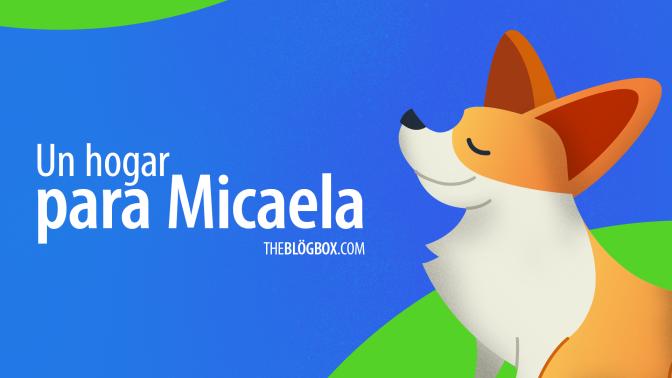Un hogar para Micaela