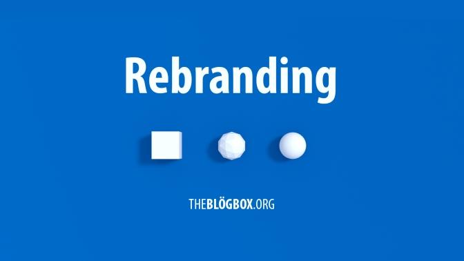 Cómo Hacer (y No Hacer) un Rebranding Exitoso